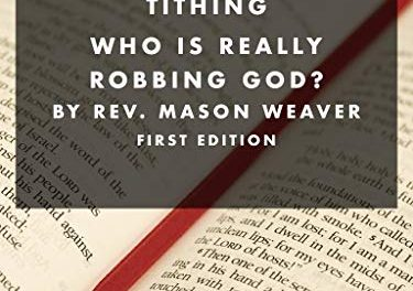 Why is the Church Still Tithing?: Who is Really Robbing God?