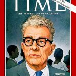 Black History: Time Magazine Honored Republican Senator Dirksen For His Pivotal Role In The Passage Of The 1964 Civil Rights Act.