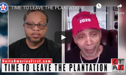 (Video) Time to Leave The Plantation! Pray for Trump 2020