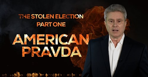 The Stolen Election, Part One: AMERICAN PRAVDA