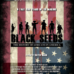 "FREE HALLOWEEN SNEAK PREVIEW OF ""BLACK SEEDS: THE HISTORY OF AFRICANS IN AMERICA"""