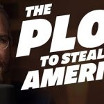 The Plot to Steal America
