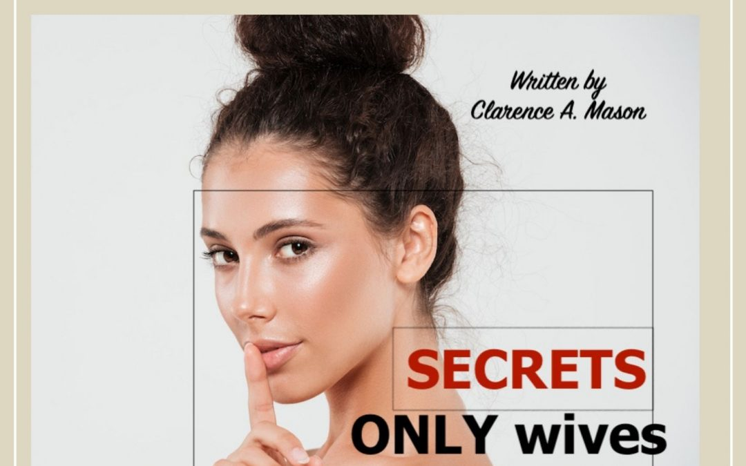 Secrets ONLY Wives Should Know Mason's New Book