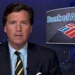 Tucker: Bank of America secretly turned over customer data to FBI