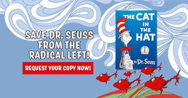 Save Dr. Seuss From The Radical Left!