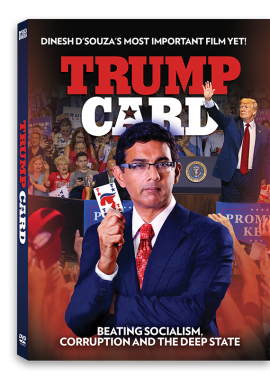 TRUMP CARD: Beating socialism, corruption, and the Deep State
