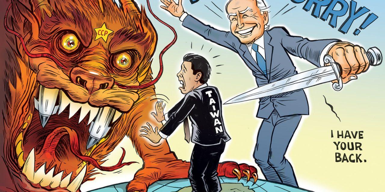 Biden's Got Your Back Taiwan